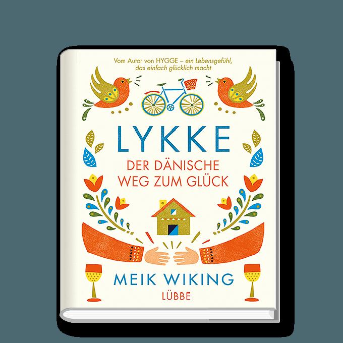 Lykke – Der dänische Weg zum Glück