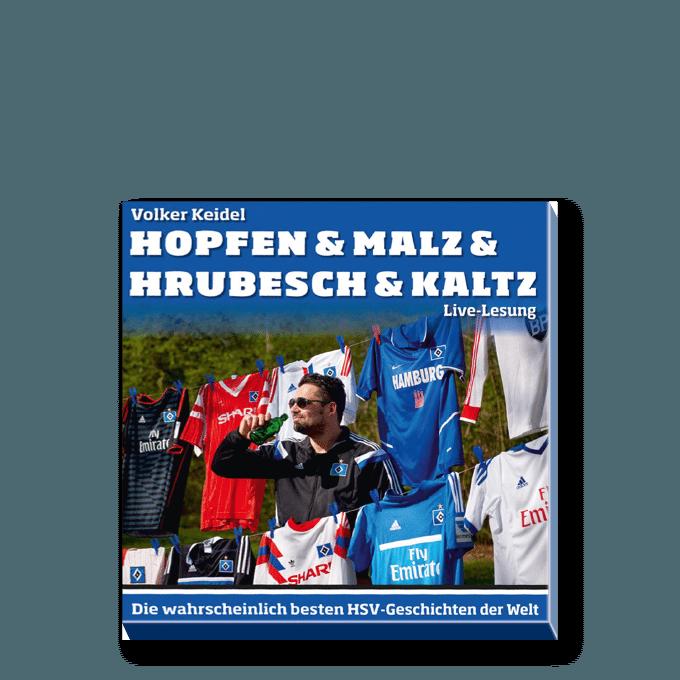 Hopfen & Malz & Hrubesch & Kaltz