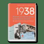 1938 – Warum wir heute genau hinschauen müssen