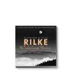 Rilke Projekt – Wunderweiße Nächte