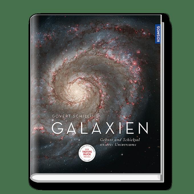 Galaxien – Geburt und Schicksal unseres Universums