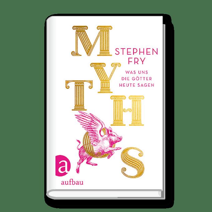 Mythos. Was uns die Götter heute sagen