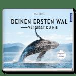 Deinen ersten Wal vergisst Du nie