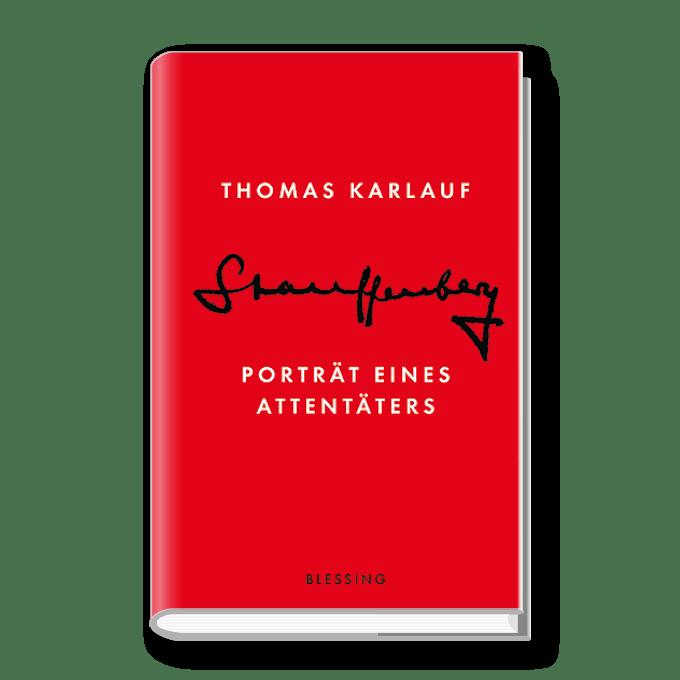 Stauffenberg – Porträt eines Attentäters