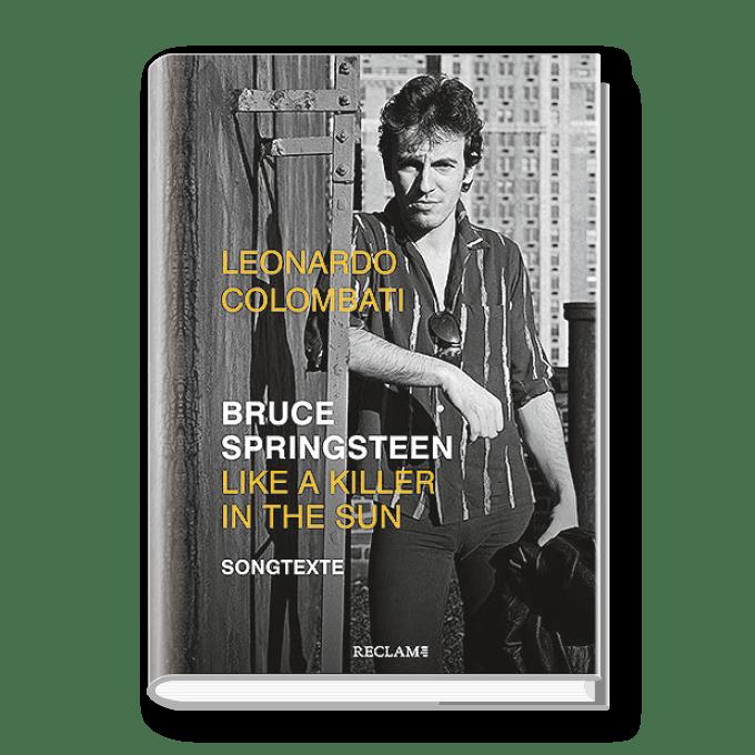 Bruce Springsteen –  Like a Killer in the Sun