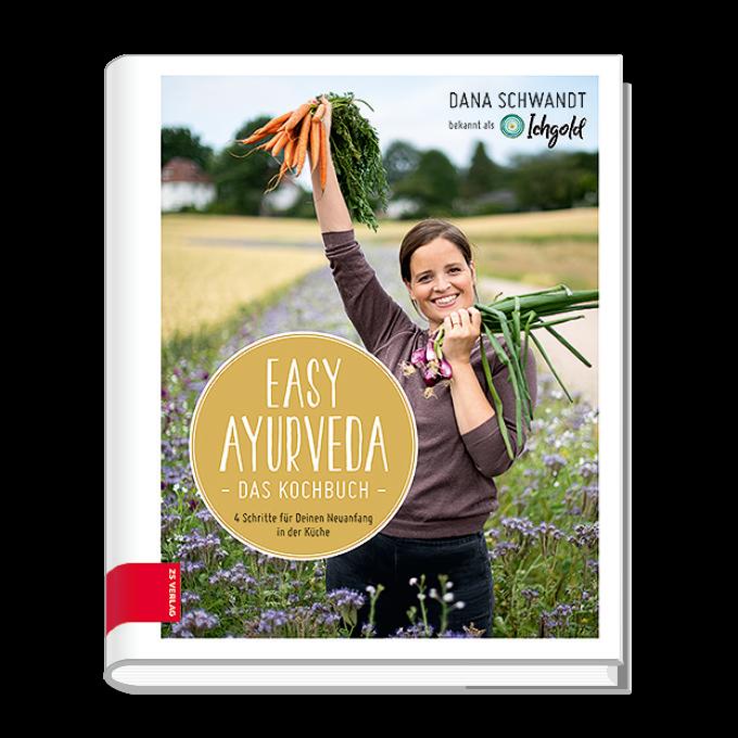Easy Ayurveda –  Das Kochbuch