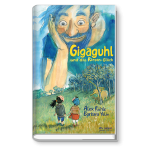 Gigaguhl und das Riesen-Glück