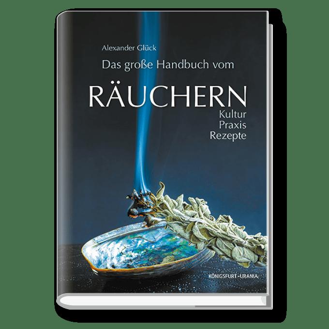 Das große Handbuch vom Räuchern