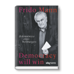 Democracy will win