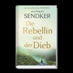 Die Rebellin und der Dieb